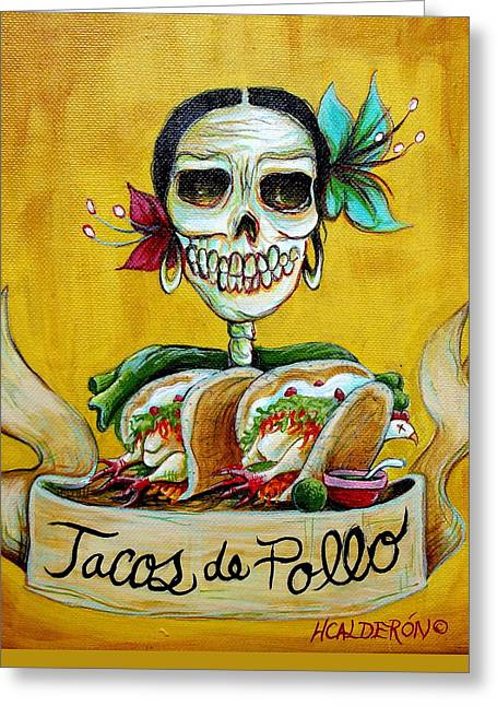 Tacos De Pollo Greeting Card by Heather Calderon