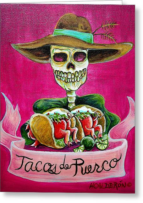 Tacos De Puerco Greeting Card