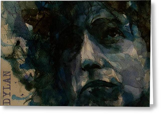 Tagged Up In Blue- Bob Dylan  Greeting Card