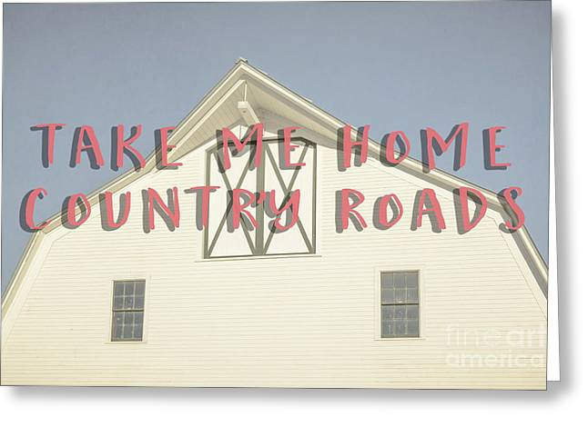 Take Me Home Country Roads Greeting Card by Edward Fielding