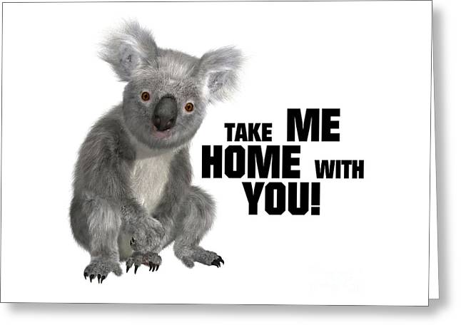 Take Me Home With You Greeting Card