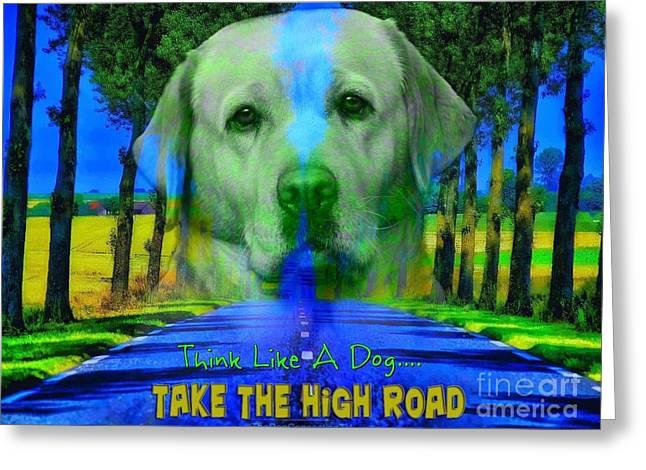Take The High Road Greeting Card
