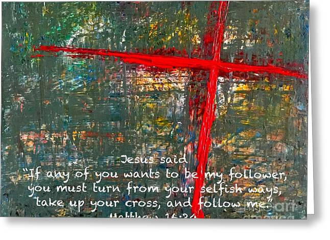 Take Up Your Cross Greeting Card