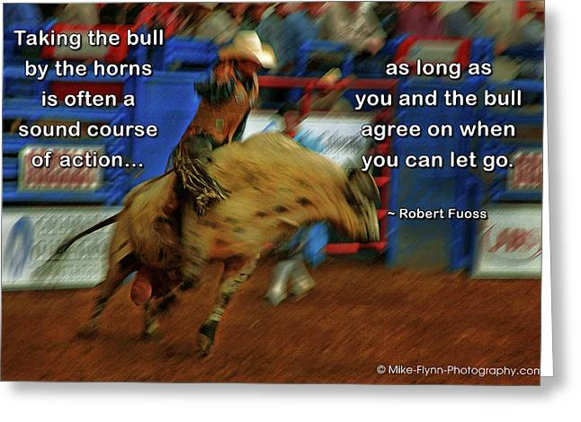 Taking The Bull By The Horns Greeting Card