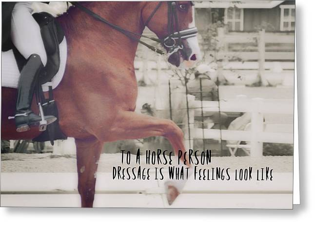 Greeting Card featuring the photograph Takt Quote by Dressage Design