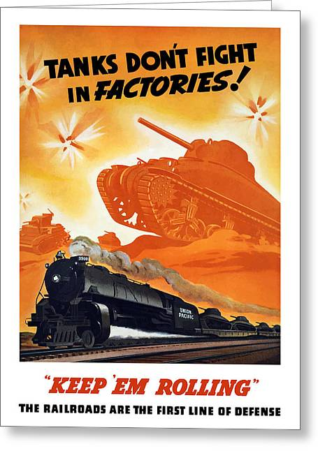 Tanks Don't Fight In Factories Greeting Card