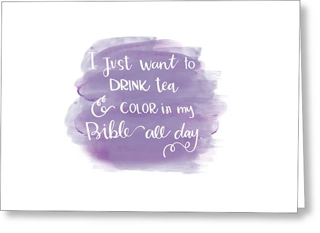 Tea And Color Greeting Card by Nancy Ingersoll