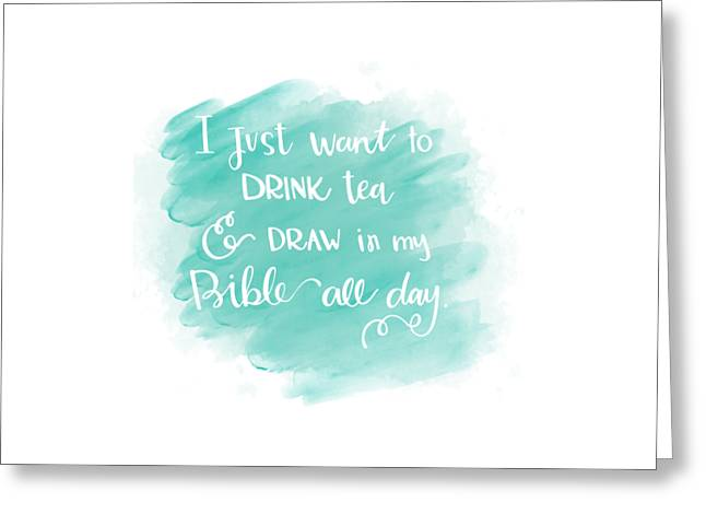 Tea And Draw Greeting Card by Nancy Ingersoll