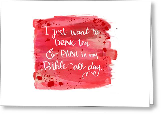 Tea And Paint Greeting Card