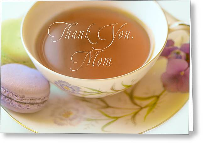 Teacup With The Words Thank You Mom Greeting Card by Lynn Langmade