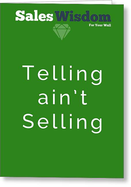 Telling Ain't Selling Greeting Card by Ike Krieger