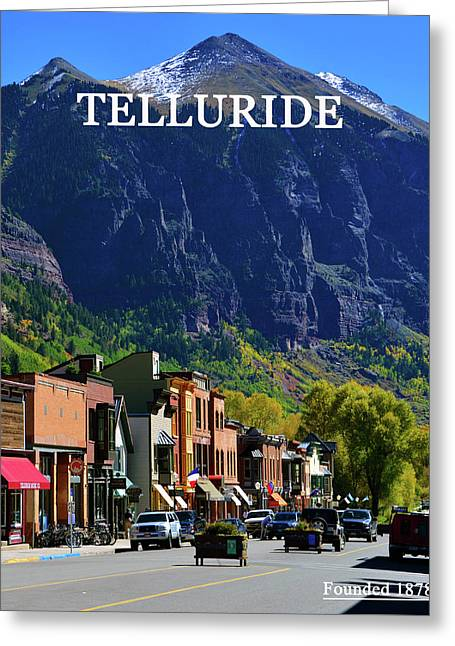 Telluride Town Founded 1878 Greeting Card by David Lee Thompson