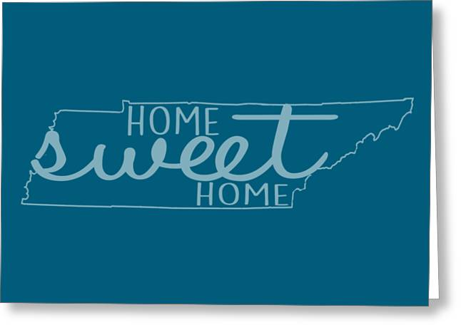 Greeting Card featuring the digital art Tennessee Home Sweet Home by Heather Applegate
