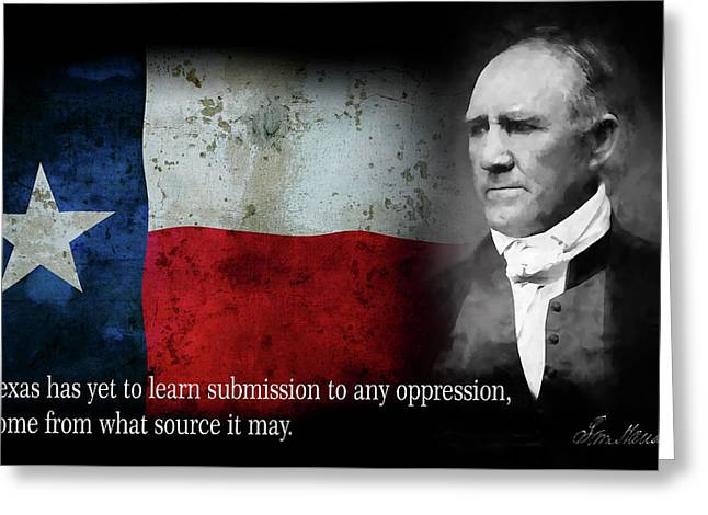 Texans Will Never Submit - Sam Houston Quote Greeting Card