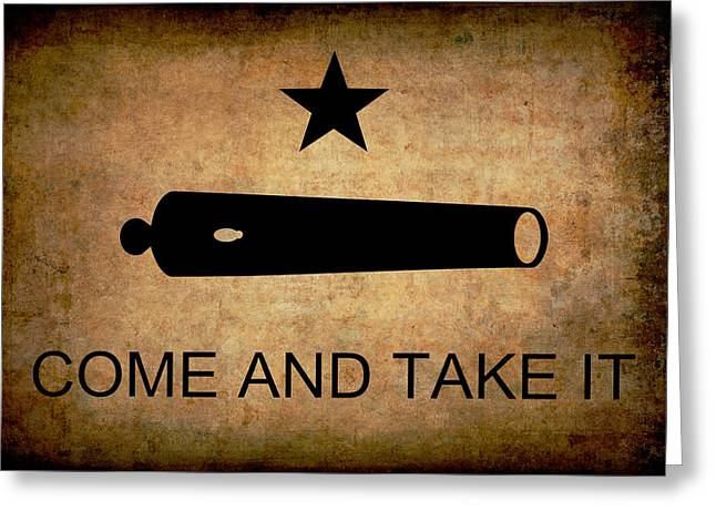 Texas Come And Take It Flag  1835 Greeting Card by Daniel Hagerman