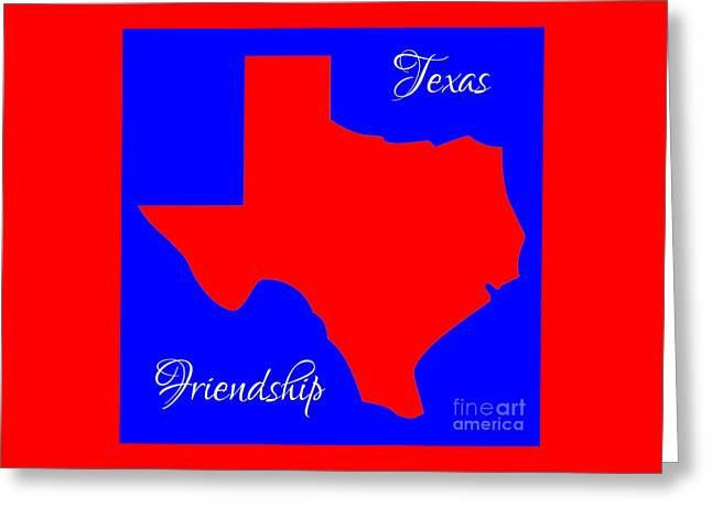 Texas Map In State Colors Blue White And Red With State Motto Friendship Greeting Card by Rose Santuci-Sofranko