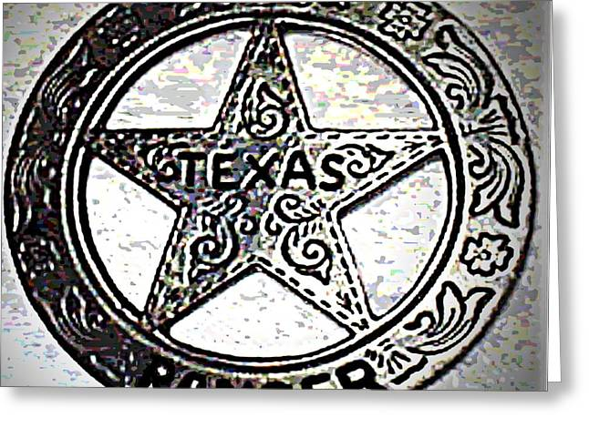 Greeting Card featuring the photograph Texas Ranger Badge by George Pedro