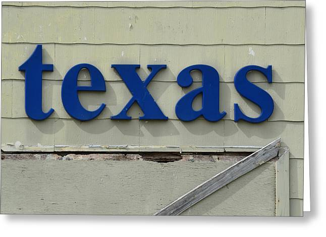 texas Sign Greeting Card by Nikki Marie Smith