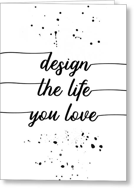 Text Art Design The Life You Love Greeting Card