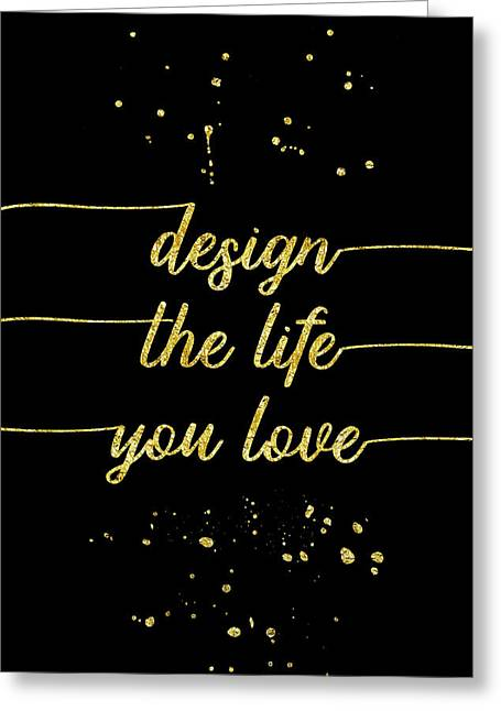 Text Art Gold Design The Life You Love  Greeting Card