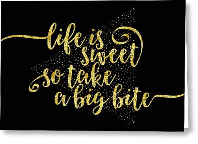 Text Art Life Is Sweet - Golden Greeting Card