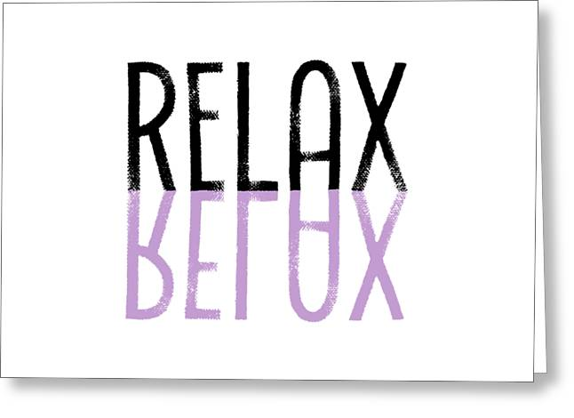 Text Art Relax - Purple Greeting Card by Melanie Viola