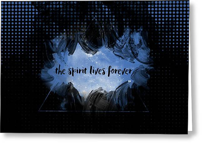 Text Art The Spirit Lives Forever Black-blue Greeting Card