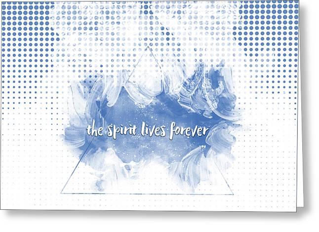 Text Art The Spirit Lives Forever White-blue Greeting Card