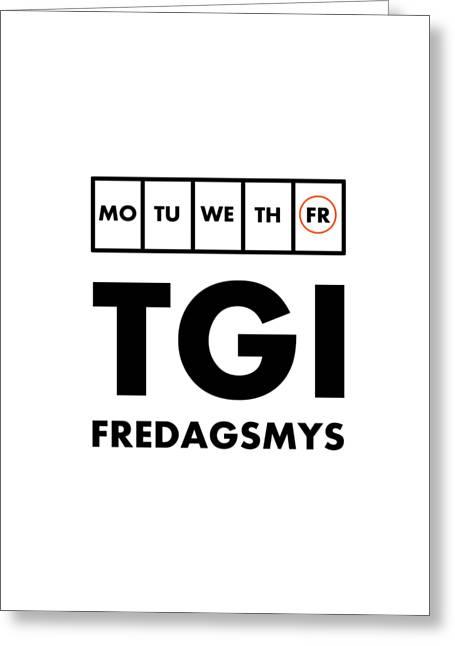 Tgi Fredagsmys Greeting Card