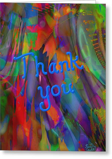 Thank You Greeting Card by Kevin Caudill