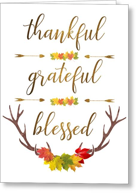 Greeting Card featuring the digital art Thankful Grateful Blessed Fall Leaves Antlers by Georgeta Blanaru