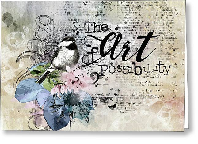 The Art Of Possibilty Greeting Card