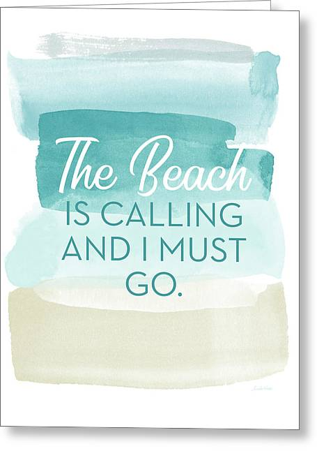 The Beach Is Calling- Art By Linda Woods Greeting Card by Linda Woods