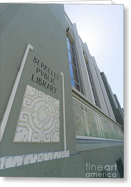 The Berkeley Public Library Central Branch At University Of California Berkeley Dsc6320 Greeting Card