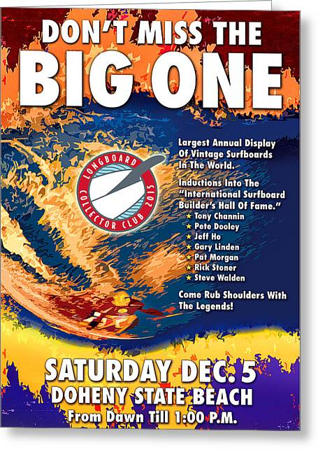 The Big One Greeting Card by Ron Regalado