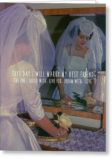 The Bride Quote Greeting Card by JAMART Photography