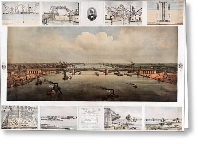 The Bridge At St. Louis, Missouri, Ca. 1874 Greeting Card
