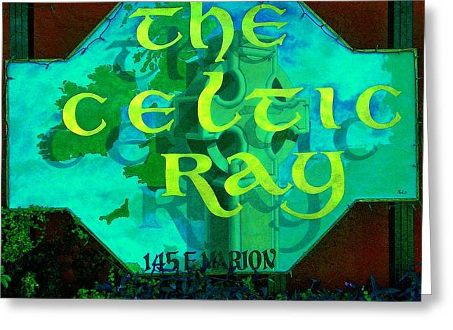 the Celtic Ray Greeting Card by Charles Peck