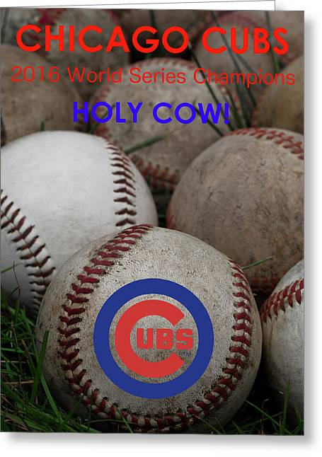 The Chicago Cubs - Holy Cow Greeting Card by David Patterson