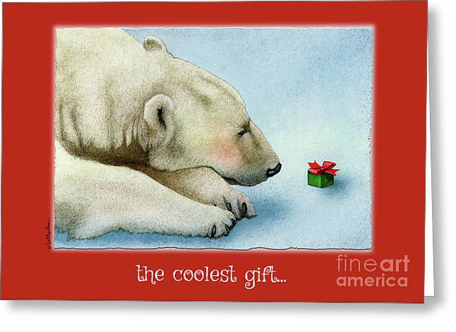 The Coolest Gift... Greeting Card
