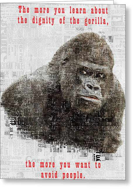 The Dignity Of A Gorilla Greeting Card