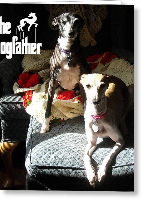 The Dogfather Greeting Card by Ray LeCara Jr