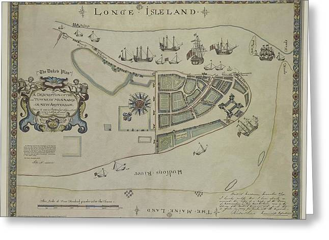 Greeting Card featuring the photograph The Dukes Plan A Description Of The Town Of Mannados Or New Amsterdam 1664 by Duncan Pearson