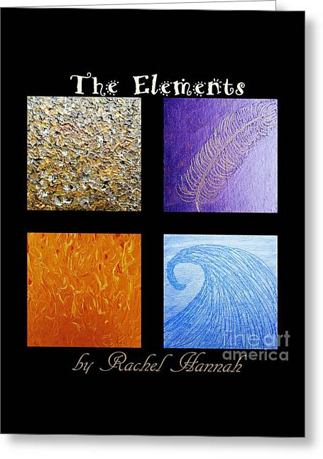 The Elements Greeting Card by Rachel Hannah