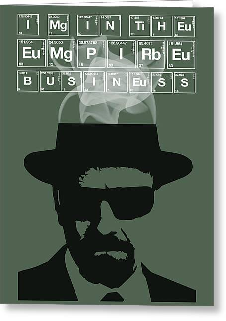 The Empire Business - Breaking Bad Poster Walter White Quote Greeting Card