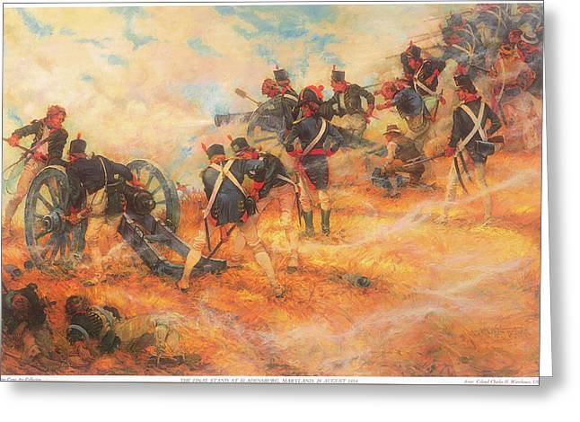 The Final Stand At Bladensburg Maryland In Defense Of Washington D C Greeting Card