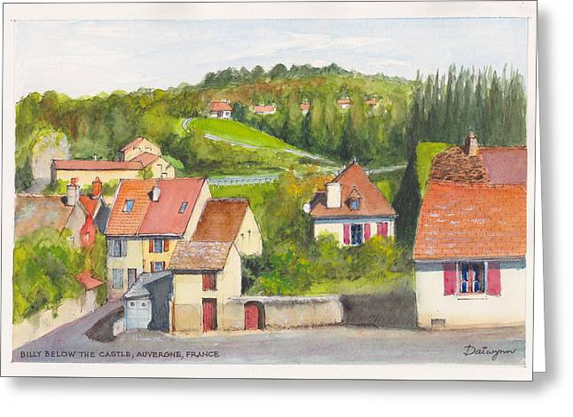 The French Village Of Billy In The Auvergne Greeting Card by Dai Wynn