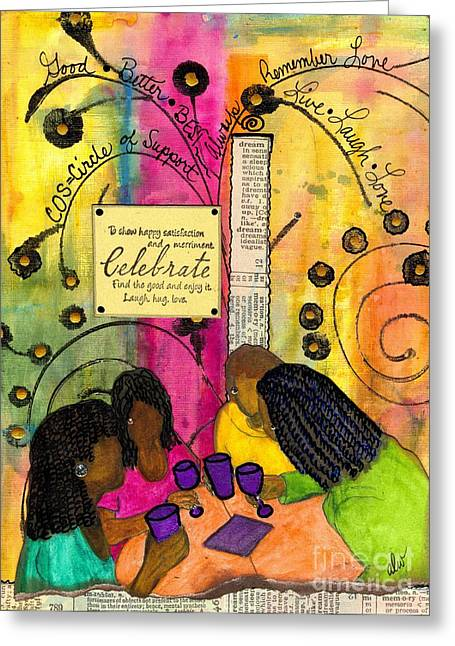 The Gathering Of Good Friends Greeting Card by Angela L Walker