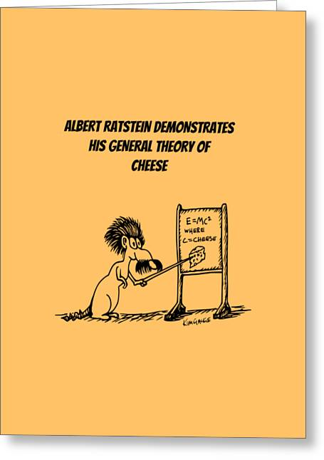 The General Theory Of Cheese Greeting Card
