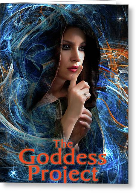 The Goddess Project Greeting Card by David Clanton